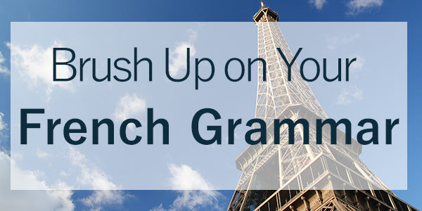 Brush Up on Your French Grammar Through Music