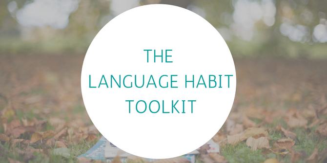 The Language Habit Toolkit